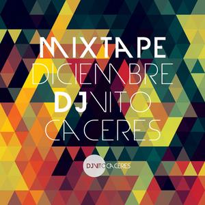 Mixtape Diciembre - Dj Vito Cáceres