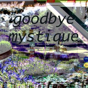 goodbye mystique 2.0