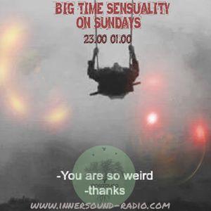 Big Timε Sεnsuality @Innersound-radio.com S03E04 30.10.2016