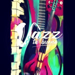 JazzTaBueno 12/2021  *First Class*