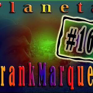 Planeta FrankMarques #16 18Maio2011