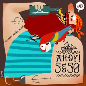 Factory Mixtape #8 - 50 Sons e Pinga