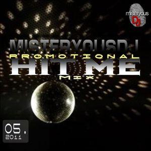 MisteryousDJ-Hit Me (Promotional  Mix)[misteryousdj.blogspot.com]