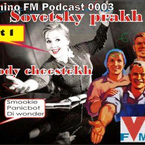Vyhino FM podcast 0003 sovetsky prakh melody cheestekh part 1 Smookie, Panicbot, Di wonder (4 track