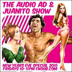 Audio Ad & Juanito Show - New Years Eve Special