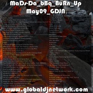 MaDs-Da_bBq_BuRn_Up-May09