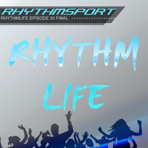 Rhythmsport - Rhythmlife Episode 30 Final