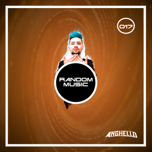 Anghello Random Music #017