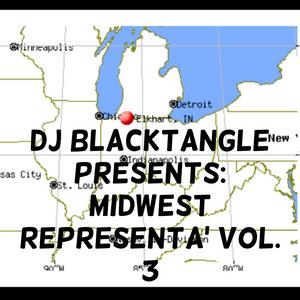 DJ BlackTangle Presents: MidWest Representa' Vol. 3