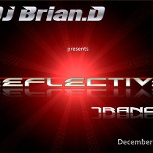 DJ Brian.D - Reflective Trance 009 December 2009 (Part 1)