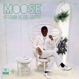 Spring Soul Music - Moose
