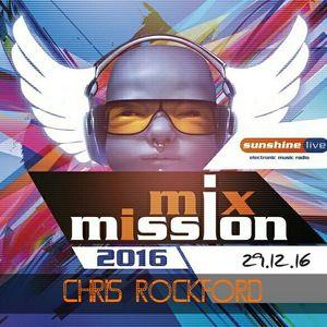 CHRIS ROCKFORD @ SUNSHINE LIVE MIX MISSION 2016