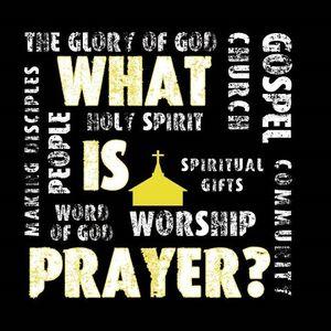 Prayer and Child-Like Faith - Audio