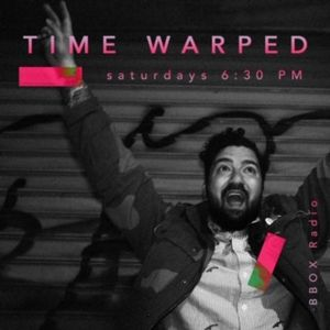 Time Warped 5/18/19