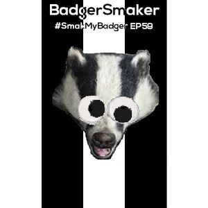 #SmakMyBadger EP059 | New Techno, House & Electro Releases + Free MP3 Download