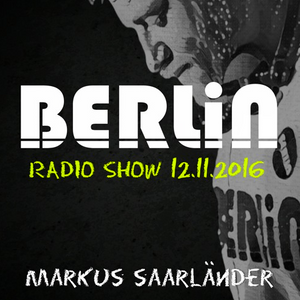 Berlin Radio Show - 12.11.2016 - Codesouth.FM