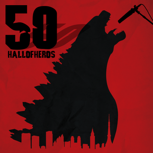 """Hall Of Heros - Episode 50 """"Dangerously Cheesy"""""""