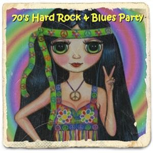 70's Hard Rock & Blues Party