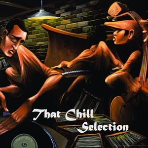 That Chill Selection (Jazz Promo Mix)