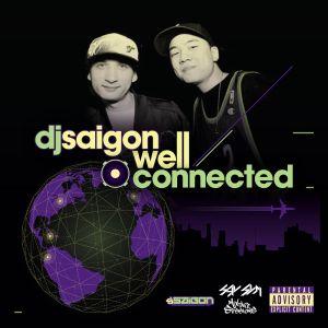 DJ Saigon - Well Connected (2013)