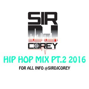 HIP HOP MIX 2016 PT.2