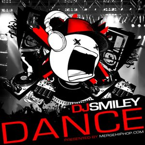 "DJ Smiley - ""Dance"""