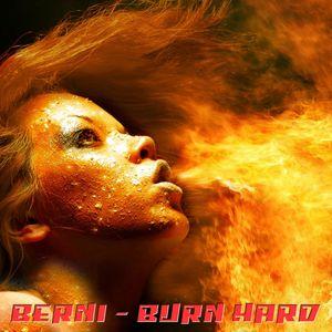 Berni - Burn Hard