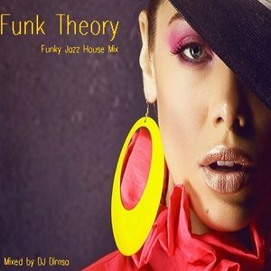 Funk Theory - Funky Jazz House Mix (2015)