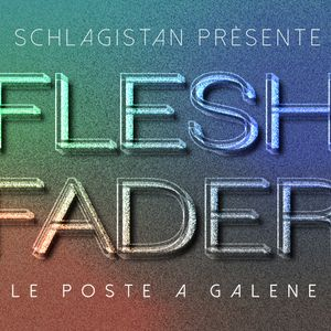 Flesh Fader 1 - Livemix 8 January 2018.
