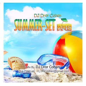 Summer Set 2015 - Dj Dror Cohen