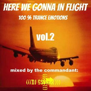 Here We Gonna In Flight vol. 2-100% Trance Emotions mixed by Dj Gsonar