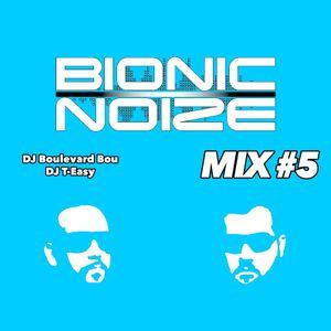Bionic Noize Mix#5