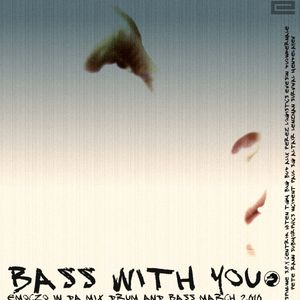 BASS WITH YOU march 2010 emoczo in da mix DNB