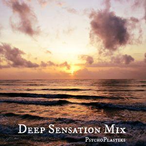 PSYCHOPLASTIKS - Deep Sensation Mix