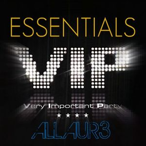 ESSENTIALS // V.I.P  Sessions -Episode # 13