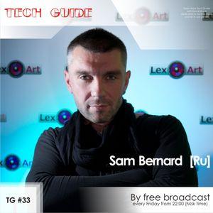 David Divine - Tech Guide #33 (Guest Sam Bernard)