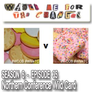 WM4TC: Origins - Northern Conference Wild Card
