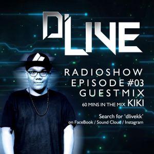 D'Live Radioshow #03 Kiki