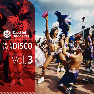 Soul Latin Disco Vol.3