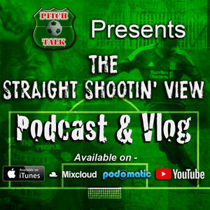 The Straight Shootin' View Episode 23 - Wembley sale collapse vs Grassroots football