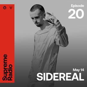 Supreme Radio EP 020 - SIDEREAL