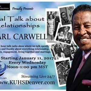 Real Talk About relationships with Carl Carwell on KUHS 1.18.17