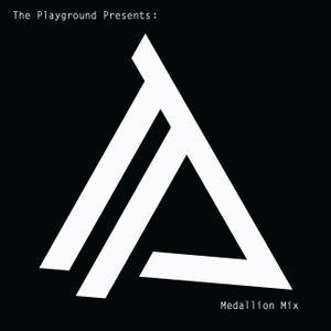 Playground Presents - Medallion Compilation Mix