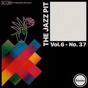The Jazz Pit Vol.6 : No. 37