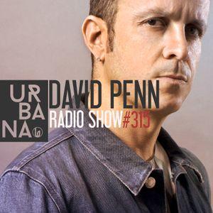 Urbana Radioshow con David Penn Capítulo #315- ESPAÑOL