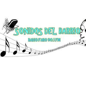 Sonidos del Barrio programa transmitido el día 25 de Junio 2015 por Radio Faro 90.1 fm