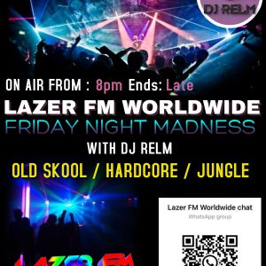 Friday night Madness with DJ Relm 21.05.2021