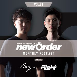 Club Piccadilly 『newOrder』 Official Monthly Podcast Vol,23 mixed by Ray & Right