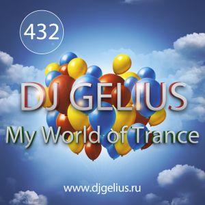 DJ GELIUS - My World of Trance #432 (15.01.2017) MWOT 432