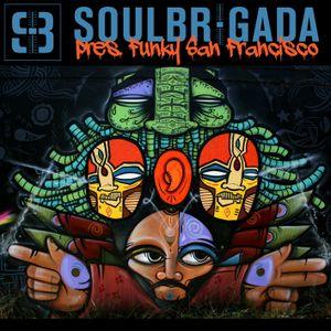 SoulBrigada pres. Funky San Francisco